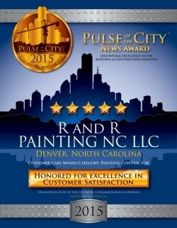 R and R Painting NC LLC wins an award for Excellence in Customer Satisfaction